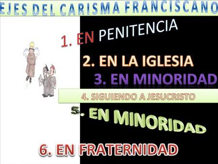 ejes-del-carisma-franciscano